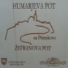 Označeni bosta Humarjeva pot in Žefranova pot na Primskovo